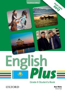 English Plus for Kazakhstan (Grade 8) Student`s Book Wetz Ben