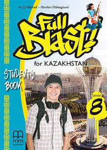 Full Blast for Kazakhstan Grade 8 Student's Book Mitchel H.Q.