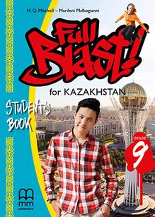 Full Blast for Kazakhstan Grade 9 Student`s book Mitchel H.Q.